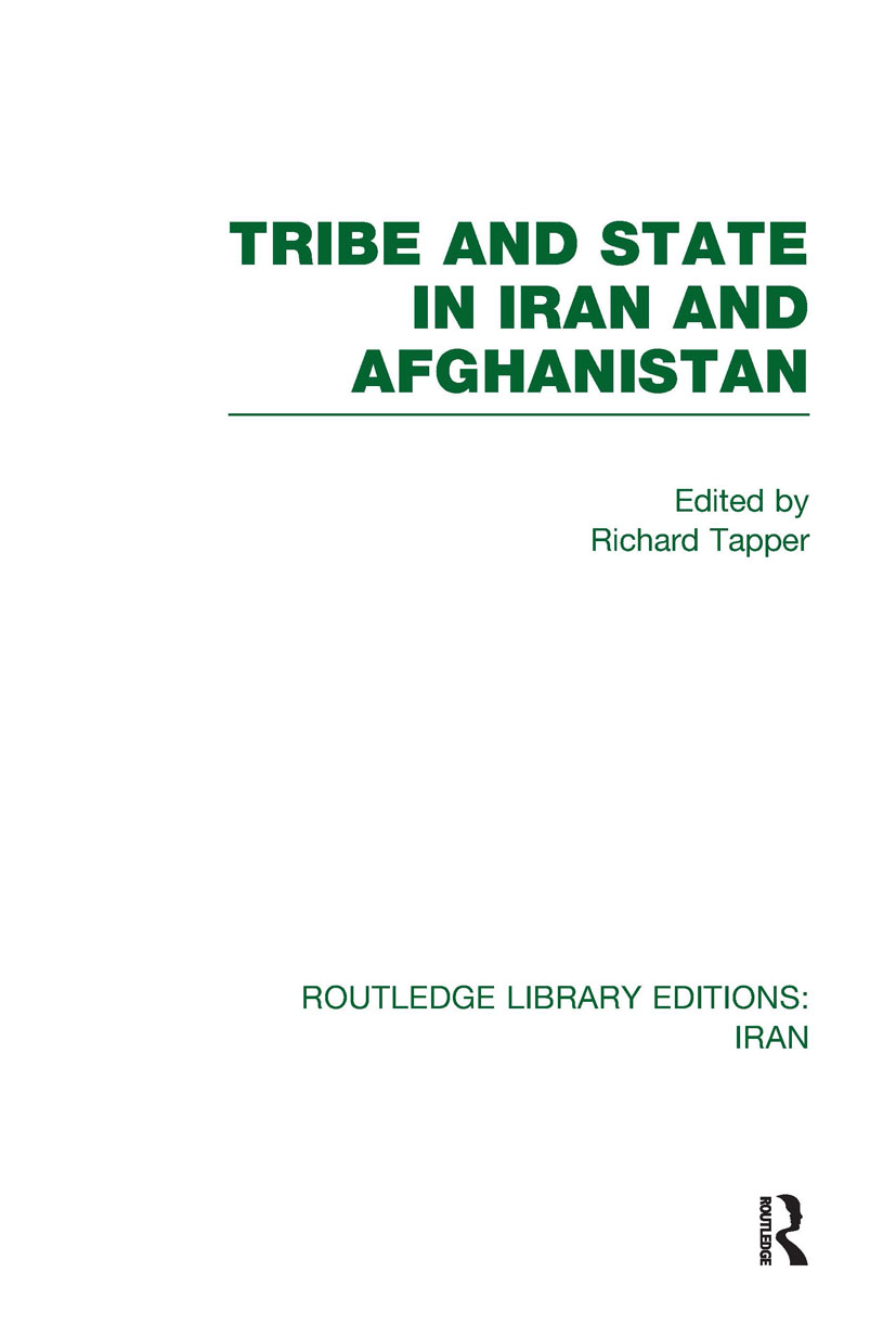 Tribe and State in Iran and Afghanistan (RLE Iran D) (Hardback) book cover