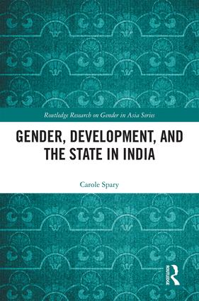 Gender, Development, and the State in India book cover