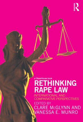 Rethinking Rape Law: International and Comparative Perspectives (e-Book) book cover