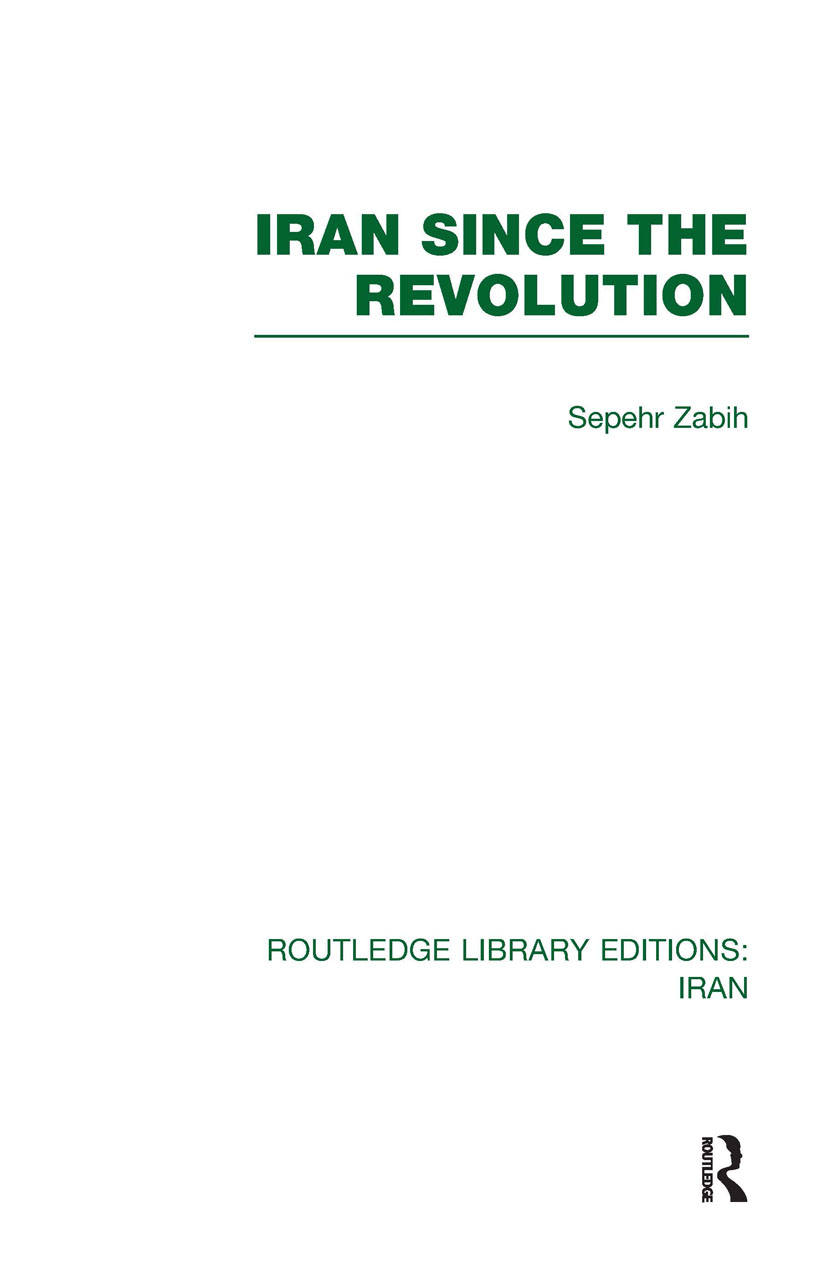 Iran Since the Revolution (RLE Iran D) (Hardback) book cover