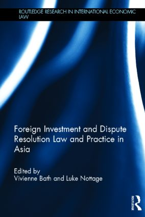 Foreign Investment and Dispute Resolution Law and Practice in Asia (Hardback) book cover