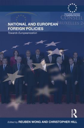 National and European Foreign Policies: Towards Europeanization, 1st Edition (Hardback) book cover