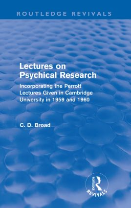 Lectures on Psychical Research (Routledge Revivals)