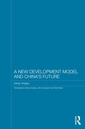 A New Development Model and China's Future (Hardback) book cover