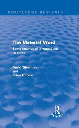 The Material Word (Routledge Revivals): Some theories of language and its limits (Hardback) book cover