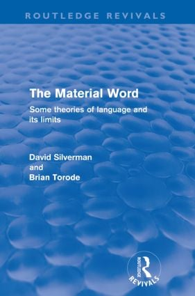 The Material Word (Routledge Revivals): Some theories of language and its limits, 1st Edition (Paperback) book cover