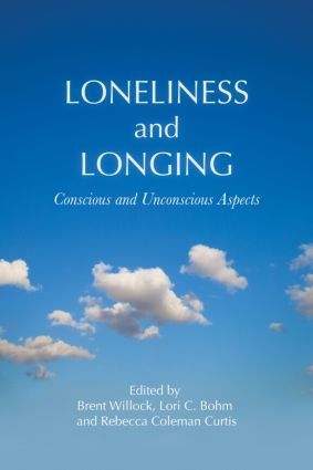 Loneliness and Longing: Conscious and Unconscious Aspects, 1st Edition (Paperback) book cover