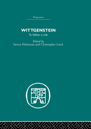Wittgenstein: To Follow a Rule (Paperback) book cover