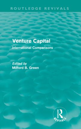 Venture Capital (Routledge Revivals): International Comparions, 1st Edition (Paperback) book cover