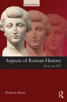 Aspects of Roman History 31 BC-AD 117: 2nd Edition (Paperback) book cover