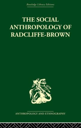 The Social Anthropology of Radcliffe-Brown
