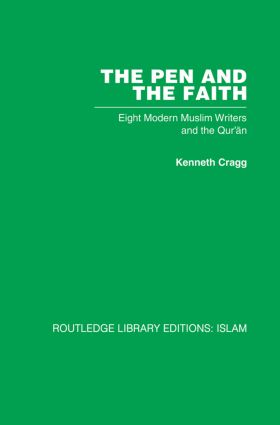 The Pen and the Faith: Eight Modern Muslim Writers and the Qur'an (Paperback) book cover