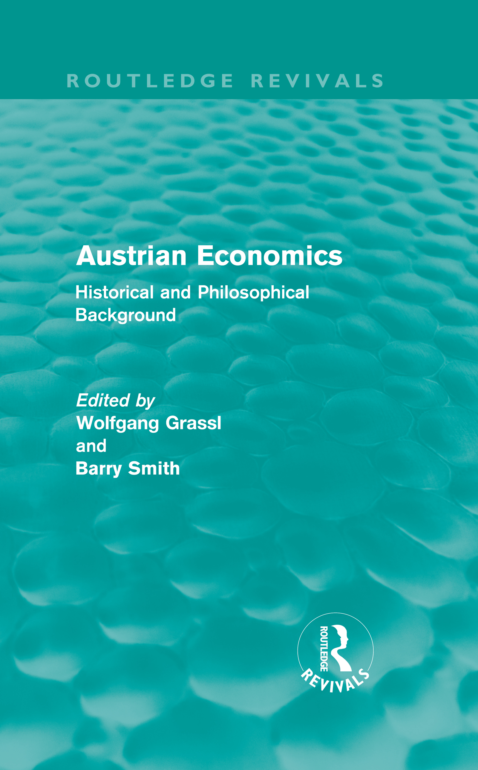Austrian Economics (Routledge Revivals): Historical and Philosophical Background (Hardback) book cover