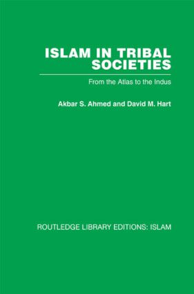 Islam in Tribal Societies: From the Atlas to the Indus (Paperback) book cover