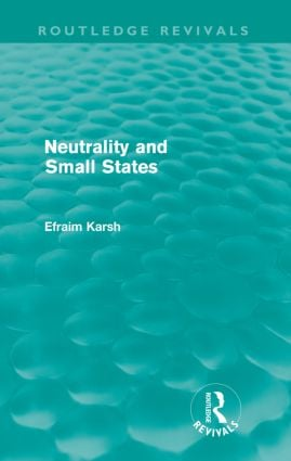 Neutrality and Small States (e-Book) book cover