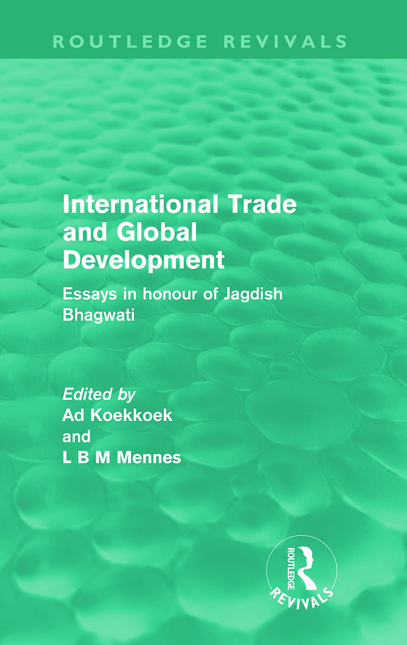 International Trade and Global Development (Routledge Revivals): Essays in honour of Jagdish Bhagwati, 1st Edition (Paperback) book cover