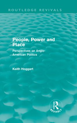 People, Power and Place: Perspectives on Anglo-American politics, 1st Edition (Hardback) book cover