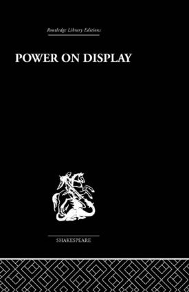 Power on Display: The Politics of Shakespeare's Genres, 1st Edition (Paperback) book cover