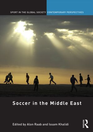 Soccer in the Middle East: 1st Edition (Hardback) book cover