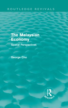 The Malaysian Economy: Spatial perspectives (Hardback) book cover