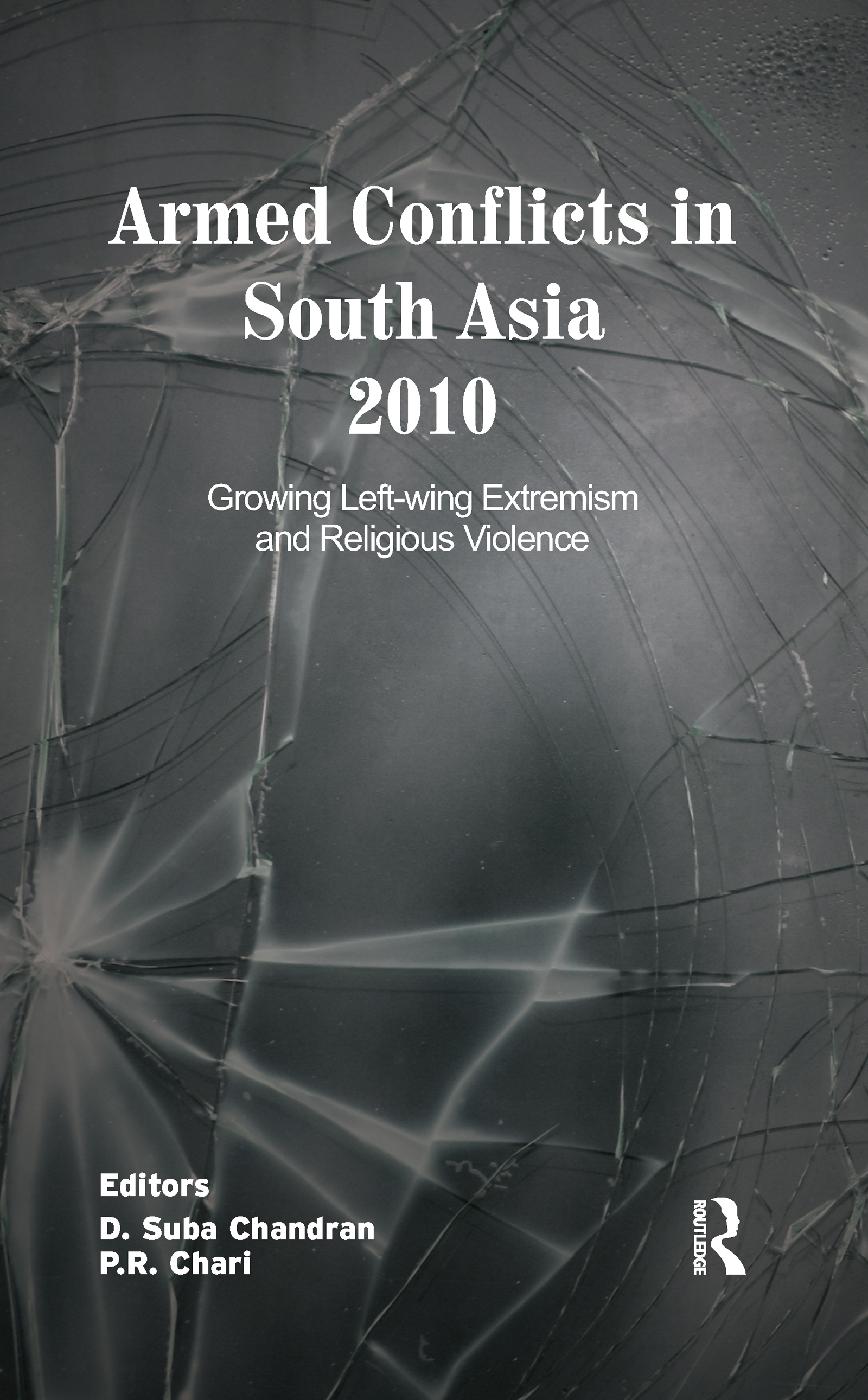 Armed Conflicts in South Asia 2010