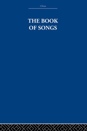 The Book of Songs: 1st Edition (Paperback) book cover