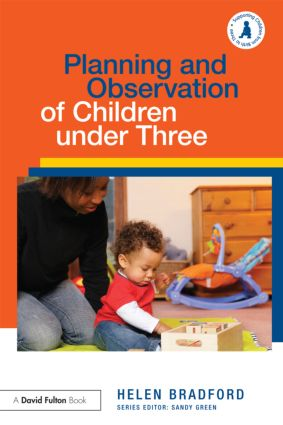 Planning and Observation of Children under Three book cover