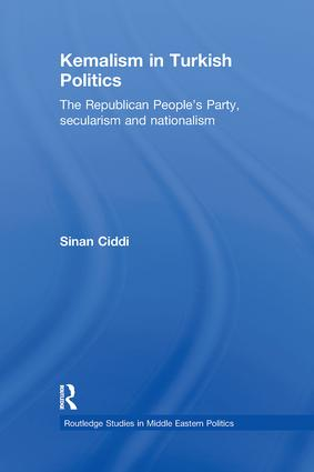 Kemalism in Turkish Politics: The Republican People's Party, Secularism and Nationalism (Paperback) book cover