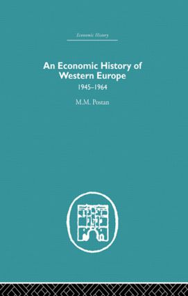 An Economic History of Western Europe 1945-1964 (Paperback) book cover