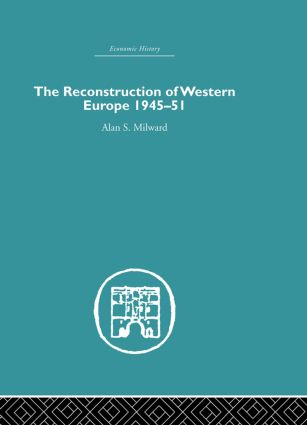 The Reconstruction of Western Europe 1945-1951 (Paperback) book cover