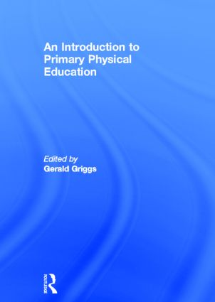 An Introduction to Primary Physical Education book cover
