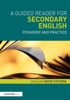 A Guided Reader for Secondary English: Pedagogy and practice (Paperback) book cover