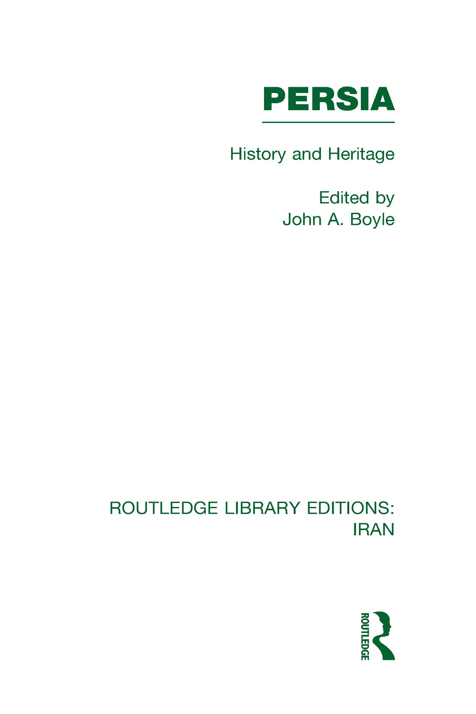Persia (RLE Iran A): History and Heritage (Hardback) book cover