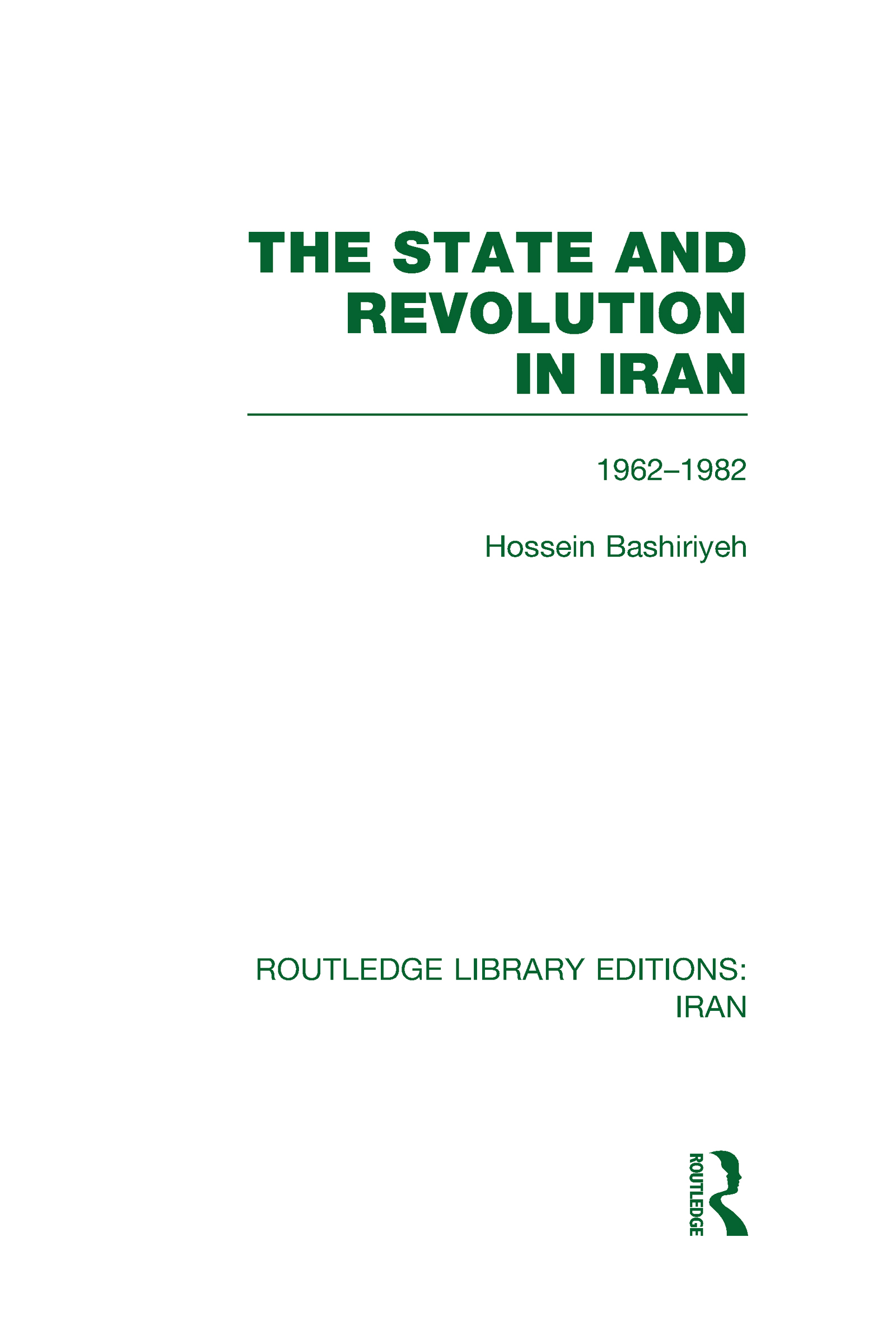 The State and Revolution in Iran (RLE Iran D) (Hardback) book cover