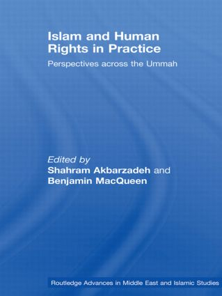 Islam and Human Rights in Practice: Perspectives Across the Ummah (Paperback) book cover