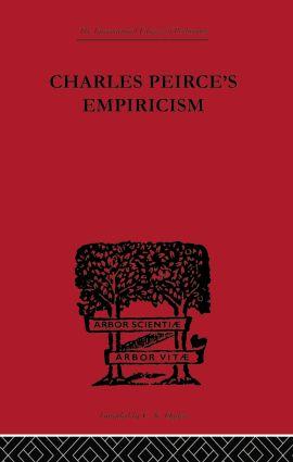 Charles Peirce's Empiricism (Paperback) book cover