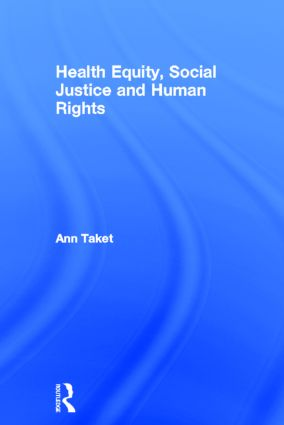 Health Equity, Social Justice and Human Rights (Hardback) book cover
