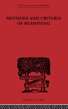 Methods and Criteria of Reasoning