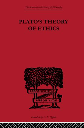 Plato's Theory of Ethics: The Moral Criterion and the Highest Good (Paperback) book cover