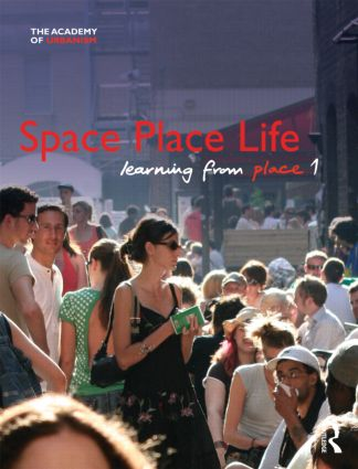 Space, Place, Life: Learning from Place, 1st Edition (Paperback) book cover