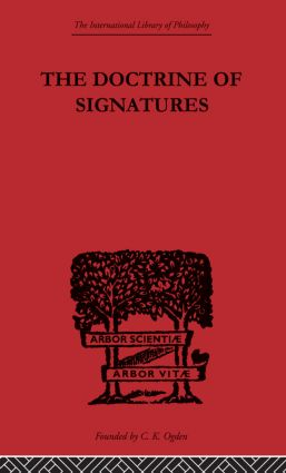 The Doctrine of Signatures: A Defence of Theory in Medicine book cover