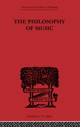 The Philosophy of Music: 1st Edition (Paperback) book cover