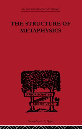 The Structure of Metaphysics: 1st Edition (Paperback) book cover
