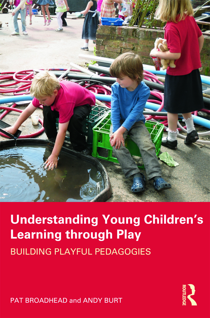 Understanding Young Children's Learning through Play: Building playful pedagogies (Paperback) book cover