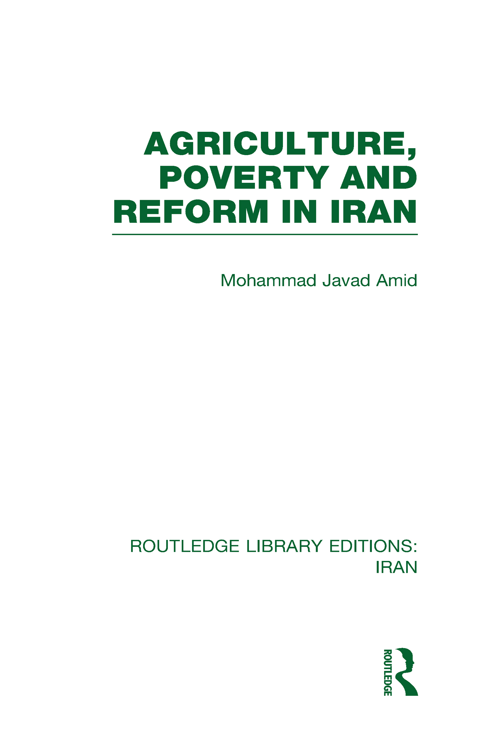 Agriculture, Poverty and Reform in Iran (RLE Iran D) (Hardback) book cover