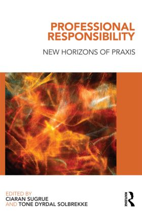 Professional Responsibility: New Horizons of Praxis (Paperback) book cover