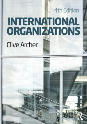 International Organizations: 4th Edition (Paperback) book cover