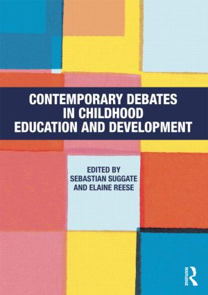 Contemporary Debates in Childhood Education and Development (Paperback) book cover