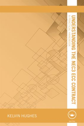 Understanding the NEC3 ECC Contract: A Practical Handbook (Paperback) book cover