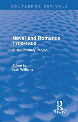 Novel and Romance 1700-1800 (Routledge Revivals): A Documentary Record (Paperback) book cover